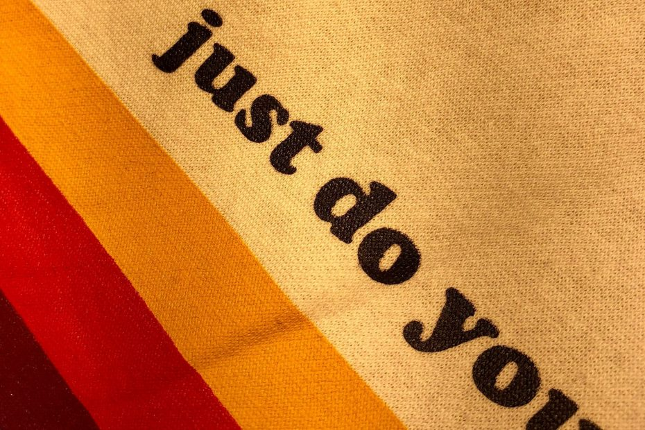 Tone of voice slogan saying just do you